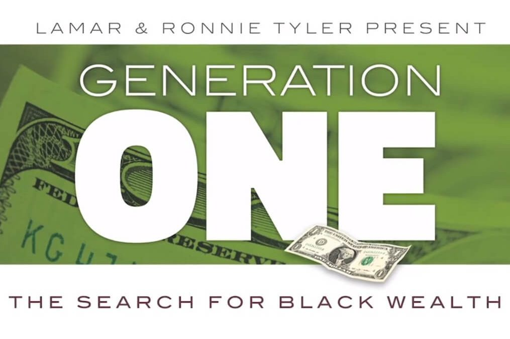 Generation One: The Search for Black Wealth (Tyler New Media, 2015)