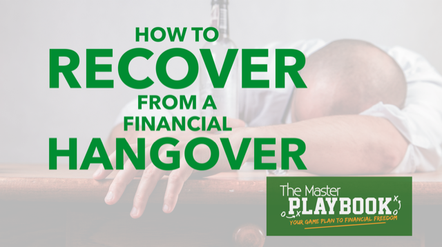 How to Recover from a Financial Hangover