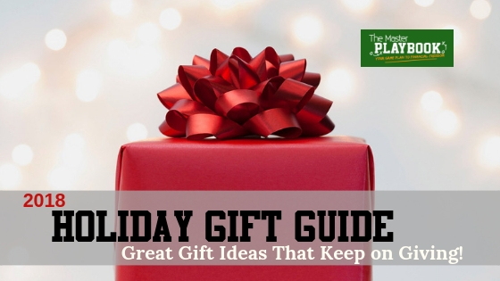 2018 Holiday Gift Guide : Great Gift Ideas that Keep on Giving!