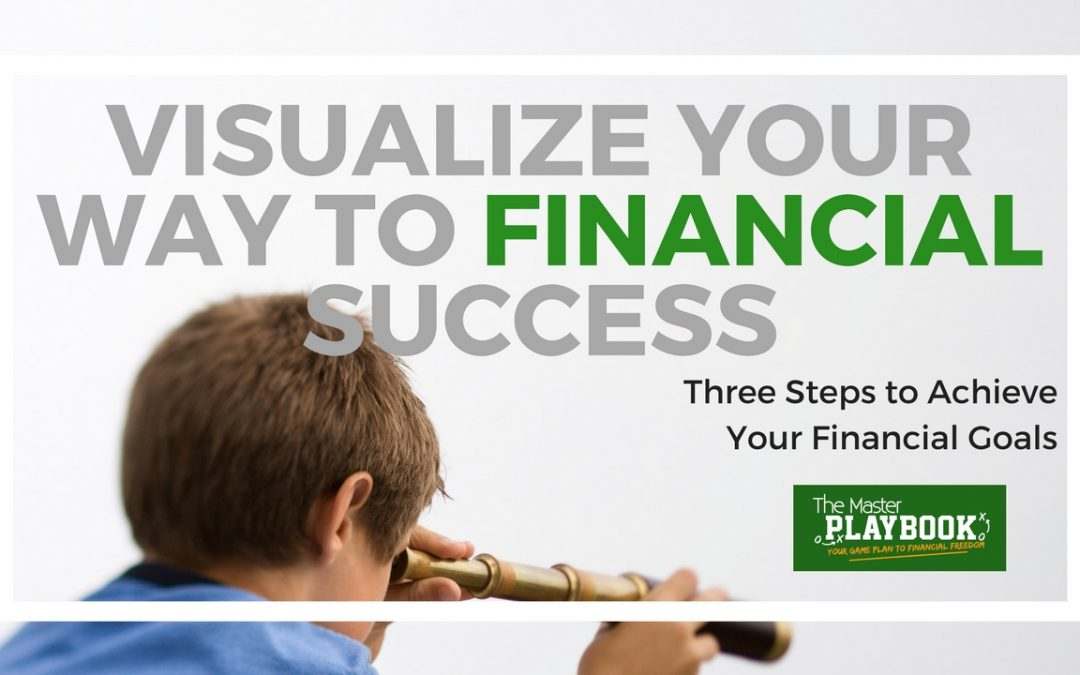 Visualize Your Way to Financial Success