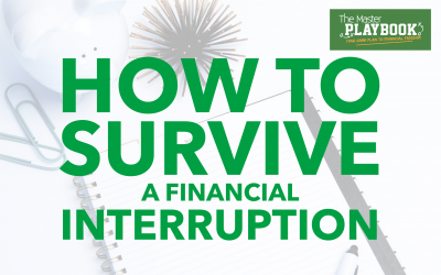 How to Survive a Financial Interruption