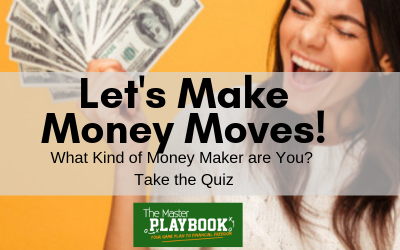 Let's Make Money Moves