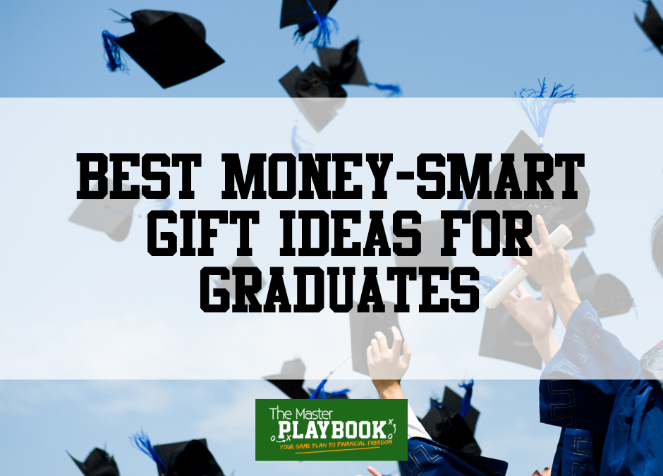 Best Money-Smart Gift Ideas for Graduates