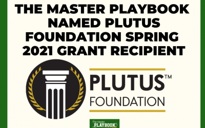 The Master Playbook Named Plutus Foundation Spring 2021 Grant Recipient